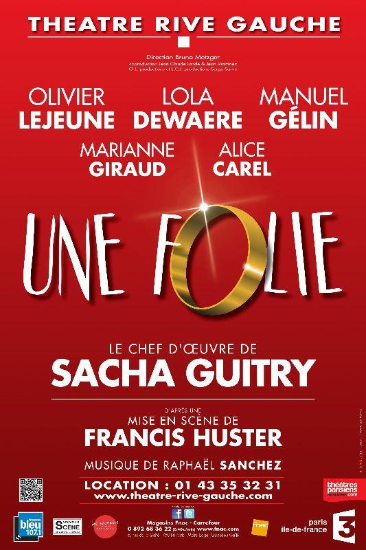 UNE FOLIE (Théâtre Rive Gauche-Paris 14ème)