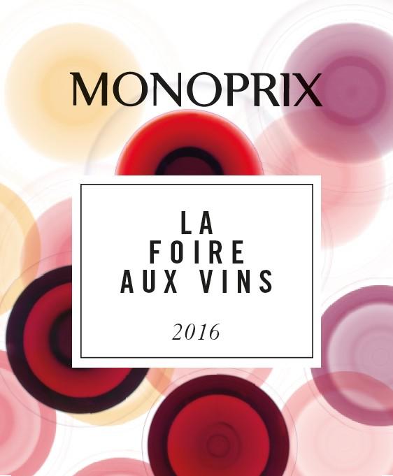 Foire aux Vins Monoprix 2016